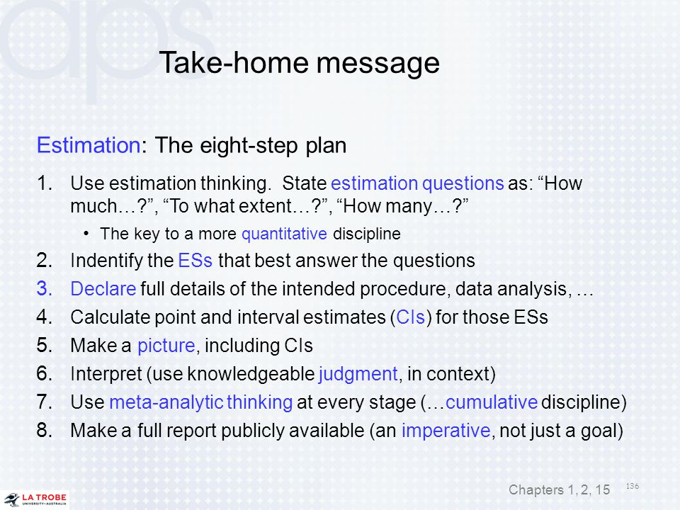 Take-home message Estimation: The eight-step plan