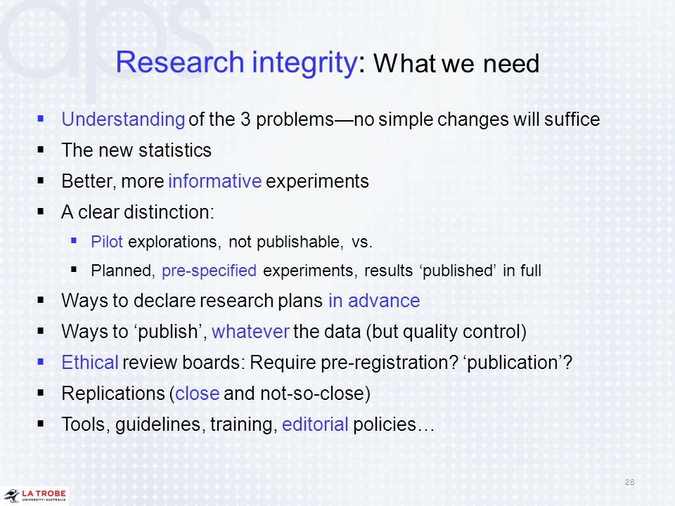 Research integrity: What we need