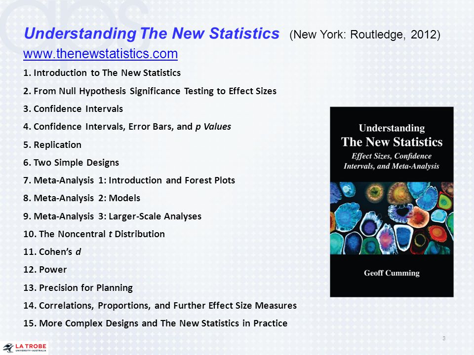 Understanding The New Statistics (New York: Routledge, 2012)