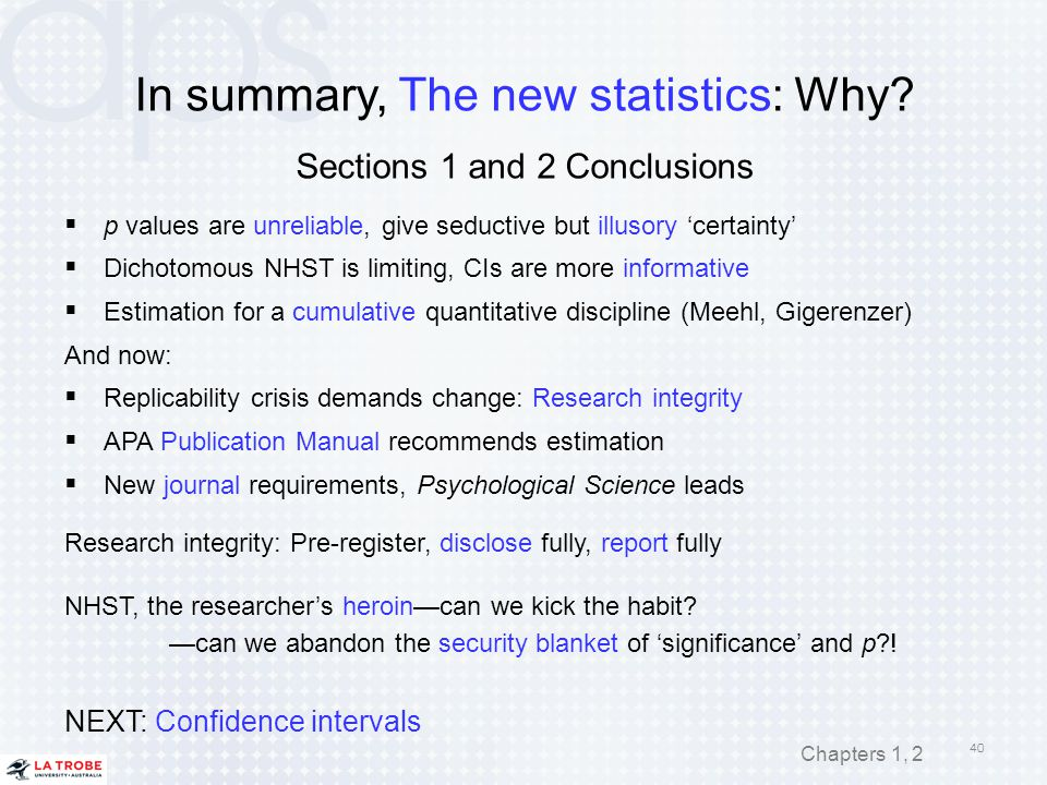 In summary, The new statistics: Why Sections 1 and 2 Conclusions