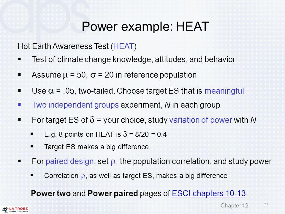Power example: HEAT Hot Earth Awareness Test (HEAT)