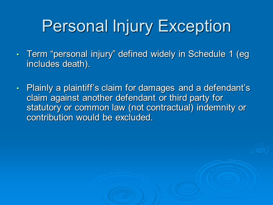 Personal Injury Exception