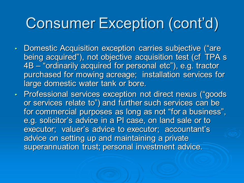 Consumer Exception (cont'd)