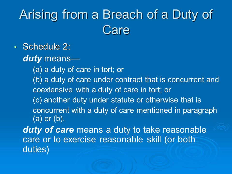 Arising from a Breach of a Duty of Care