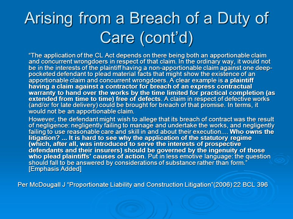 Arising from a Breach of a Duty of Care (cont'd)