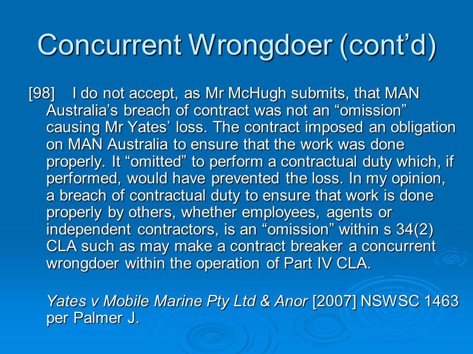 Concurrent Wrongdoer (cont'd)