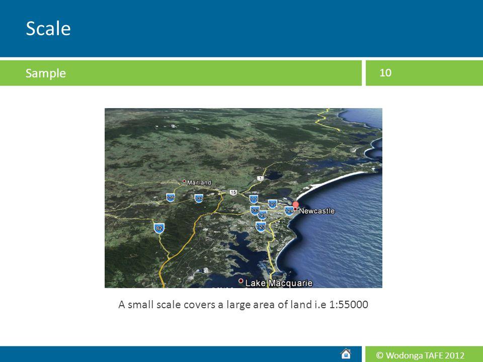 A small scale covers a large area of land i.e 1:55000