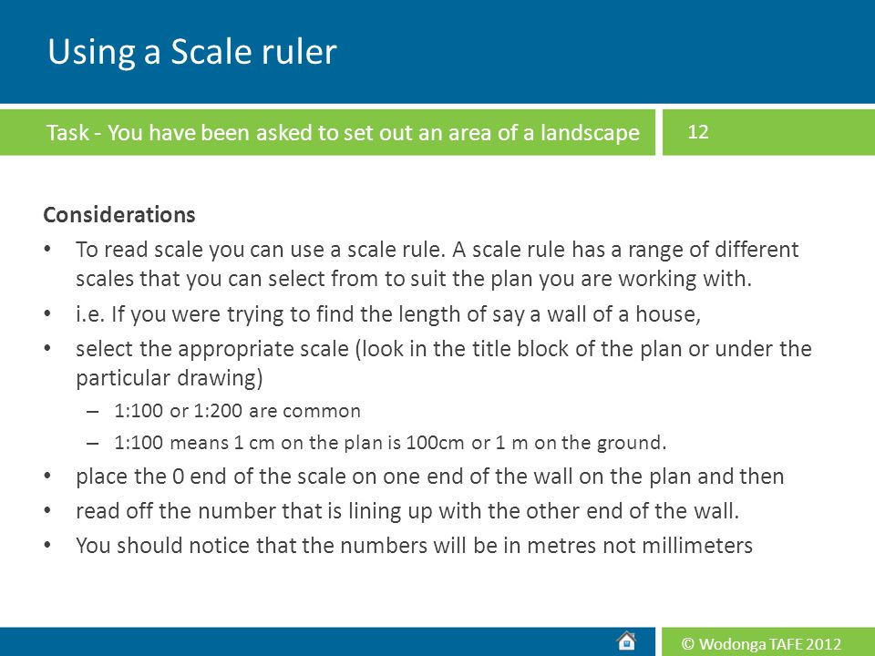 Using a Scale ruler Task - You have been asked to set out an area of a landscape plan and need to use a scale rule.