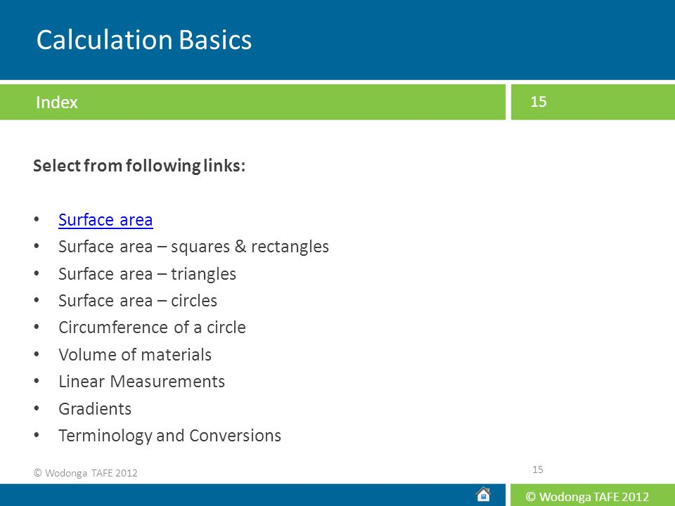 Calculation Basics Index Select from following links: Surface area