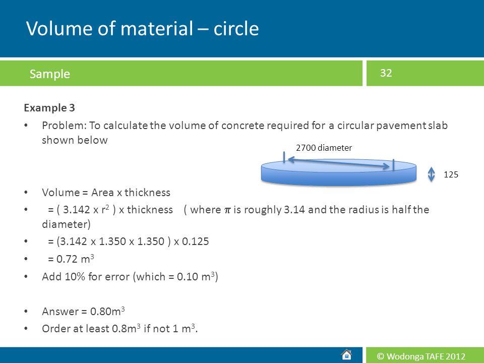 Volume of material – circle