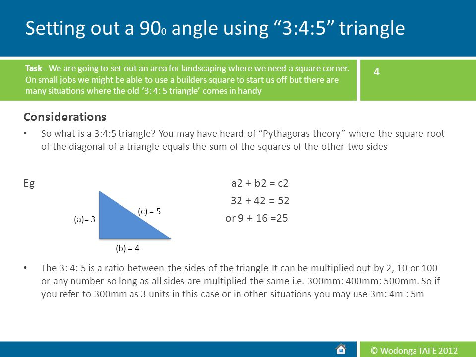 Setting out a 900 angle using 3:4:5 triangle