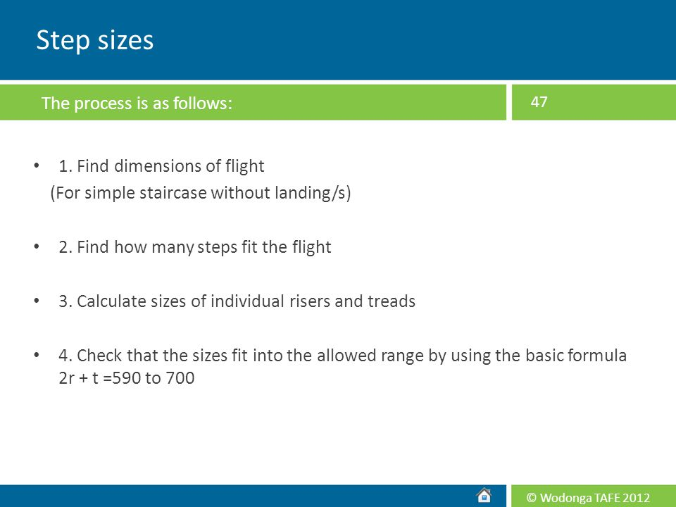Step sizes The process is as follows: 1. Find dimensions of flight