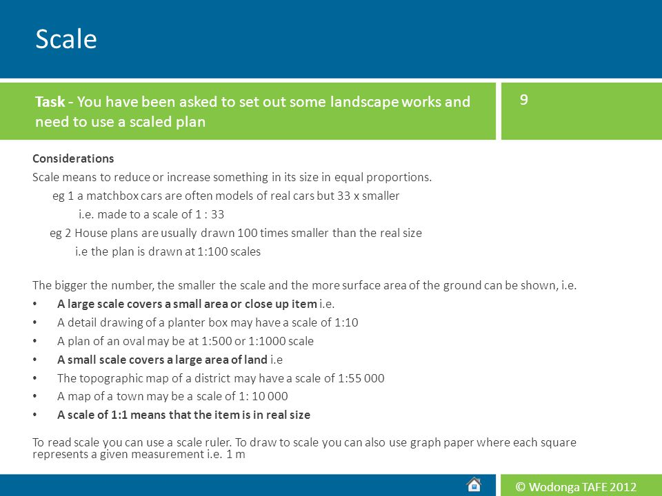 Scale Task - You have been asked to set out some landscape works and need to use a scaled plan. Considerations.