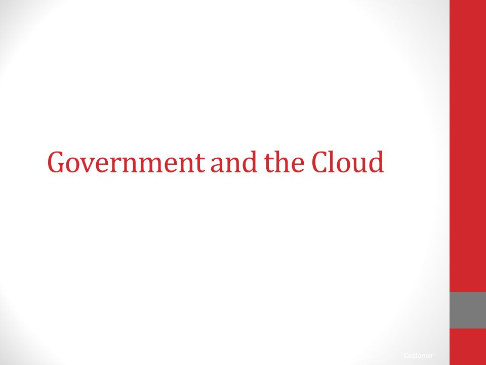 Government and the Cloud