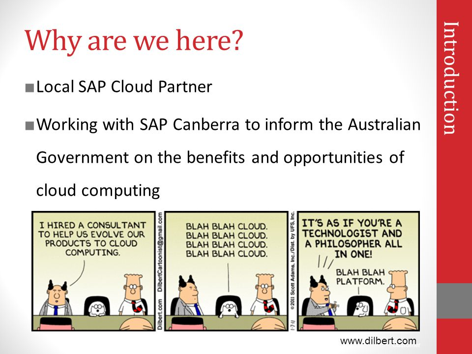 Why are we here Introduction Local SAP Cloud Partner