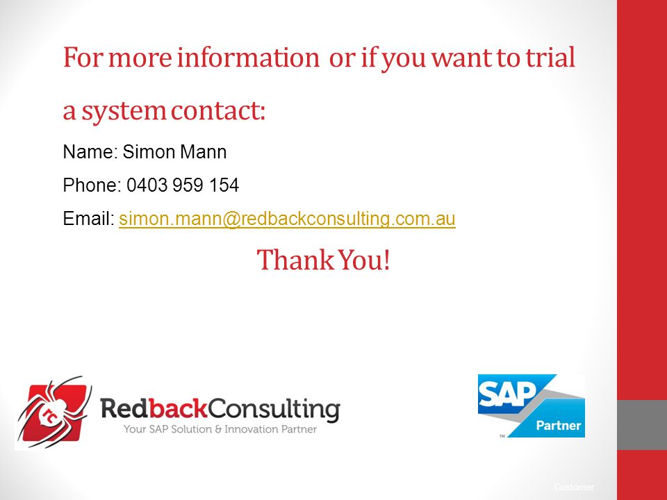 For more information or if you want to trial a system contact: