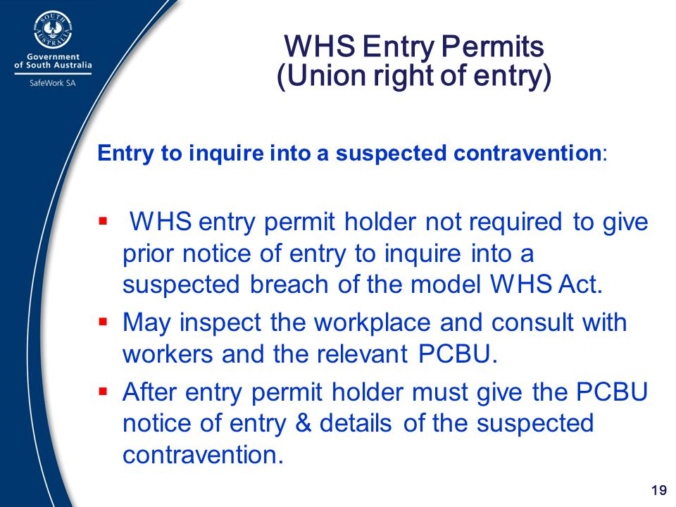 WHS Entry Permits (Union right of entry)