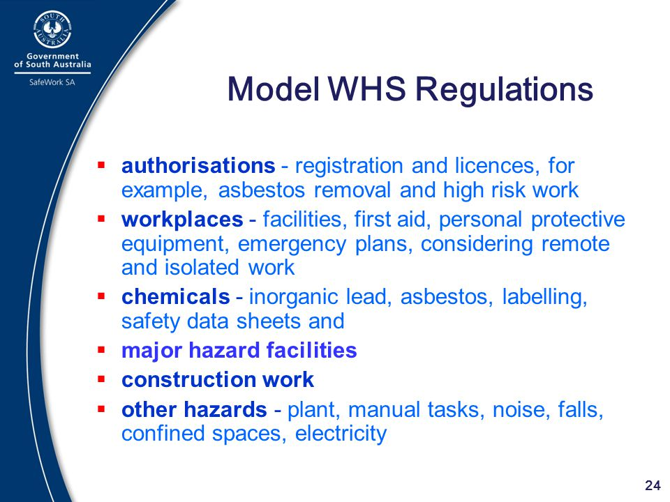 Model WHS Regulations authorisations - registration and licences, for example, asbestos removal and high risk work.