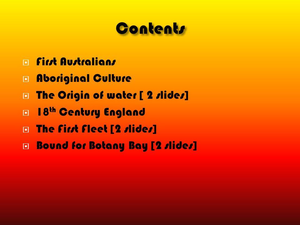Contents First Australians Aboriginal Culture