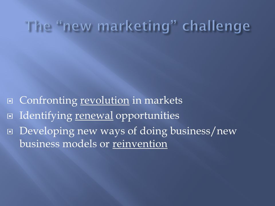 The new marketing challenge