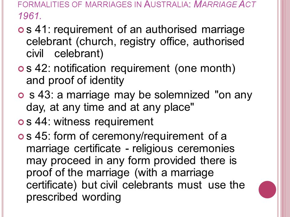 formalities of marriages in Australia: Marriage Act 1961.