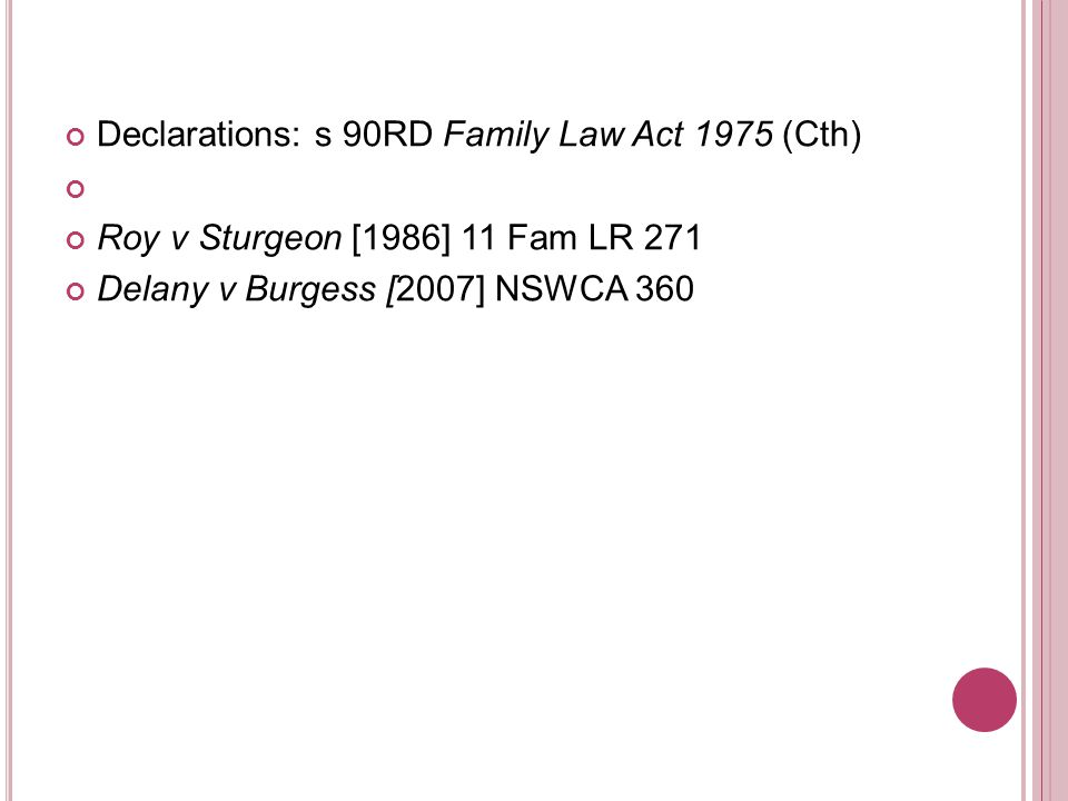 Declarations: s 90RD Family Law Act 1975 (Cth)
