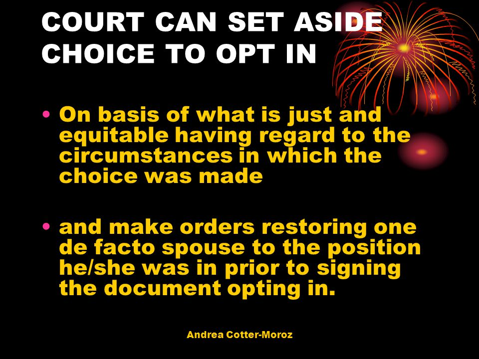 COURT CAN SET ASIDE CHOICE TO OPT IN