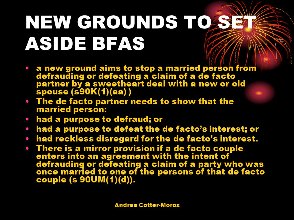 NEW GROUNDS TO SET ASIDE BFAS