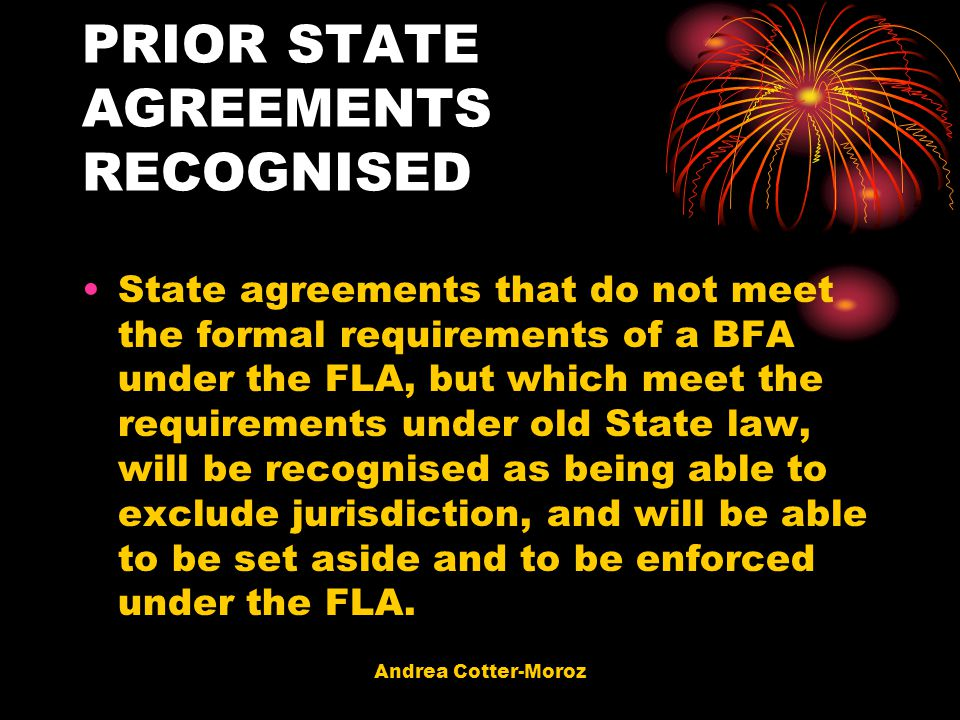 PRIOR STATE AGREEMENTS RECOGNISED