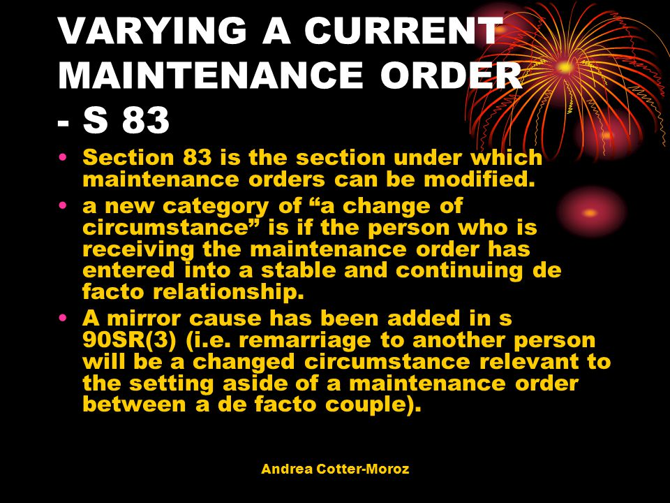 VARYING A CURRENT MAINTENANCE ORDER - S 83