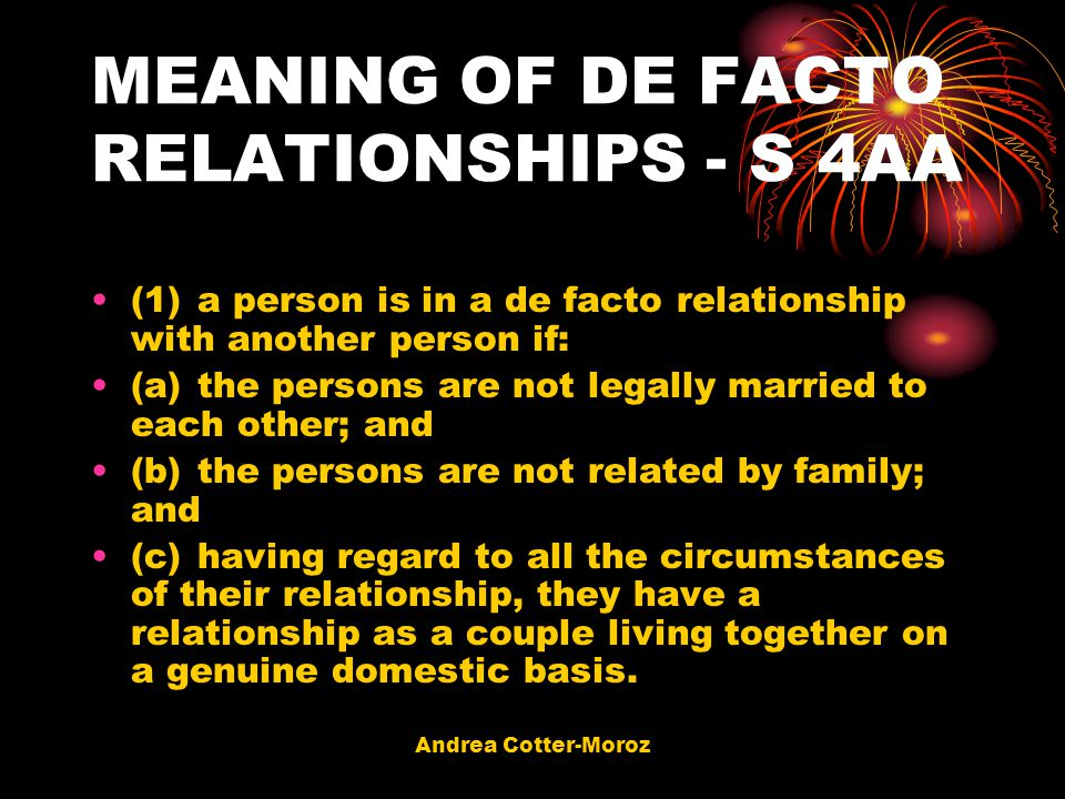 MEANING OF DE FACTO RELATIONSHIPS - S 4AA