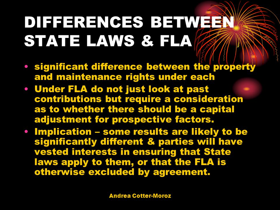 DIFFERENCES BETWEEN STATE LAWS & FLA