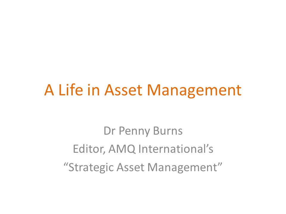 A Life in Asset Management
