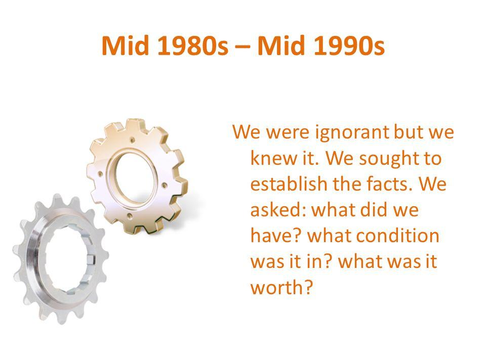 Mid 1980s – Mid 1990s