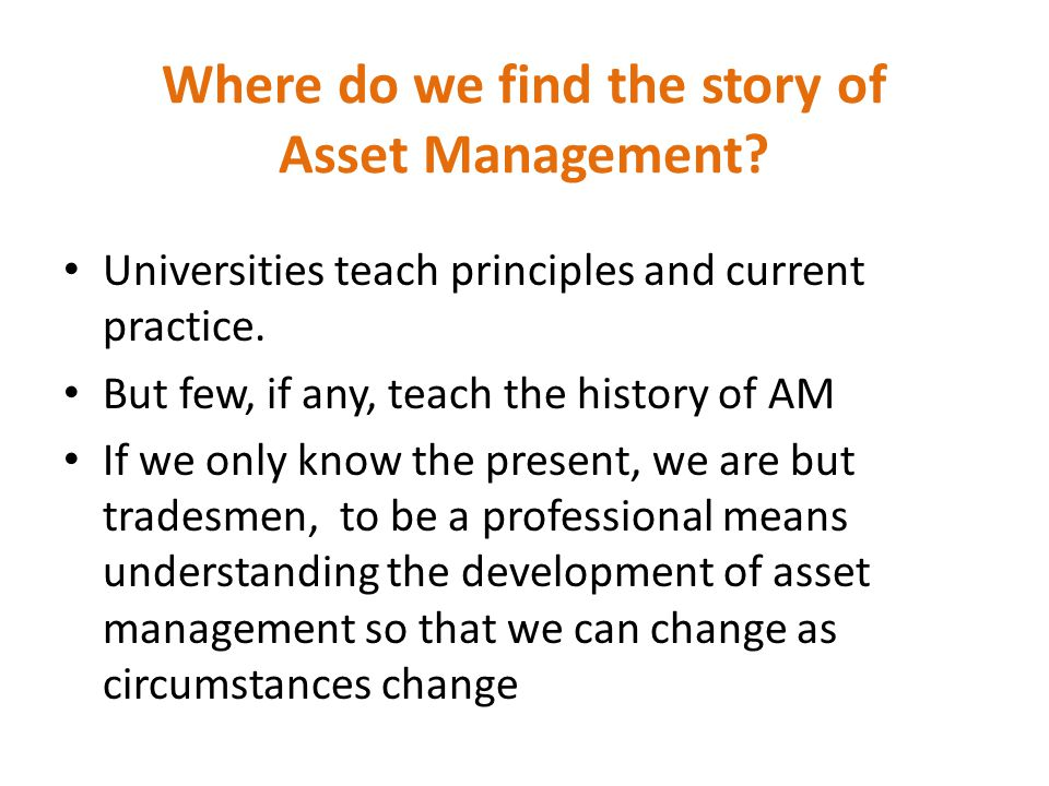 Where do we find the story of Asset Management