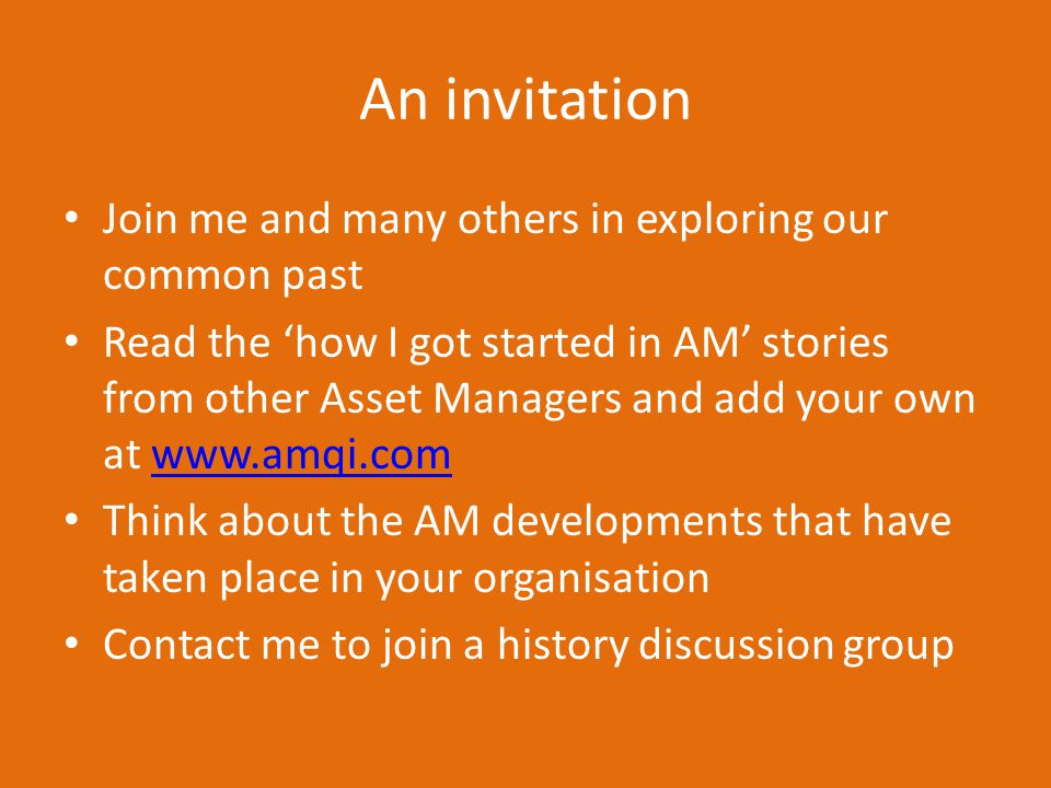 An invitation Join me and many others in exploring our common past