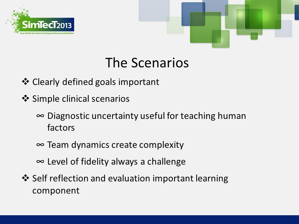 The Scenarios Clearly defined goals important