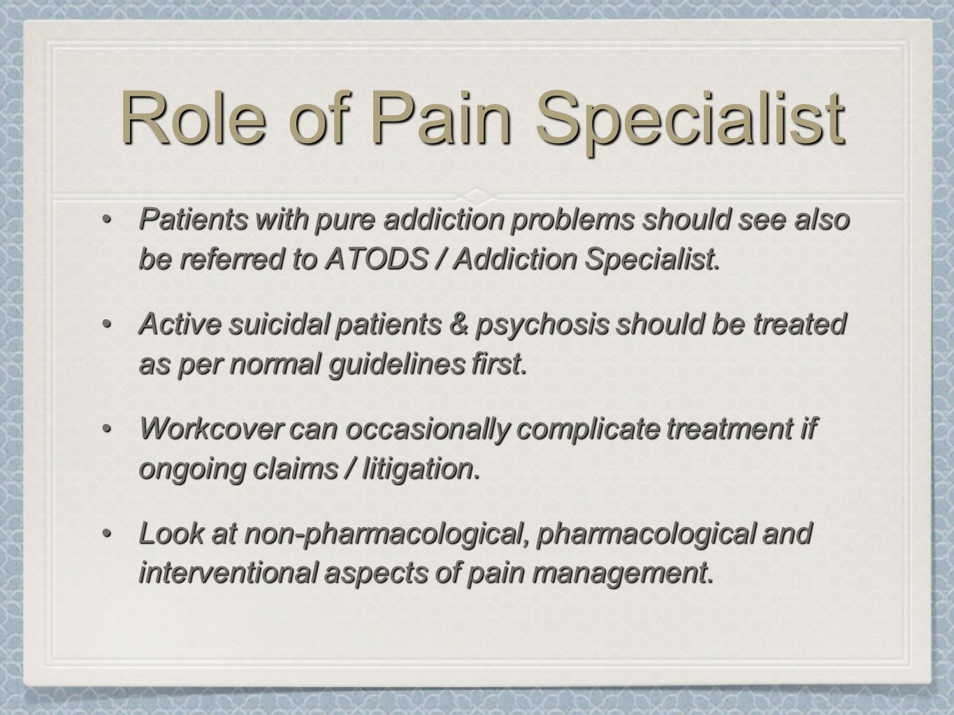 Role of Pain Specialist