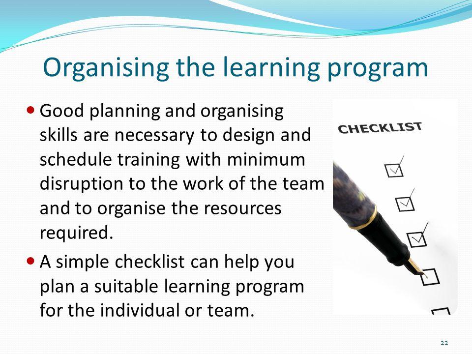 Organising the learning program