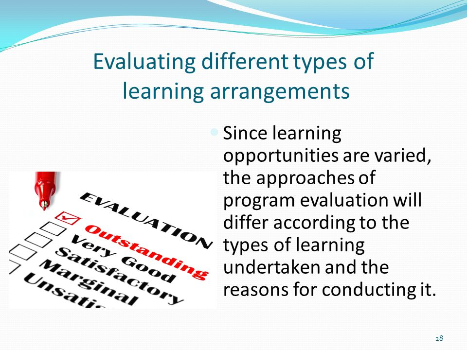 Evaluating different types of learning arrangements