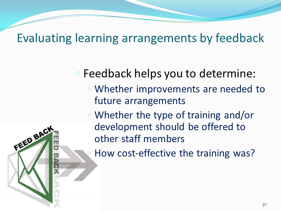 Evaluating learning arrangements by feedback
