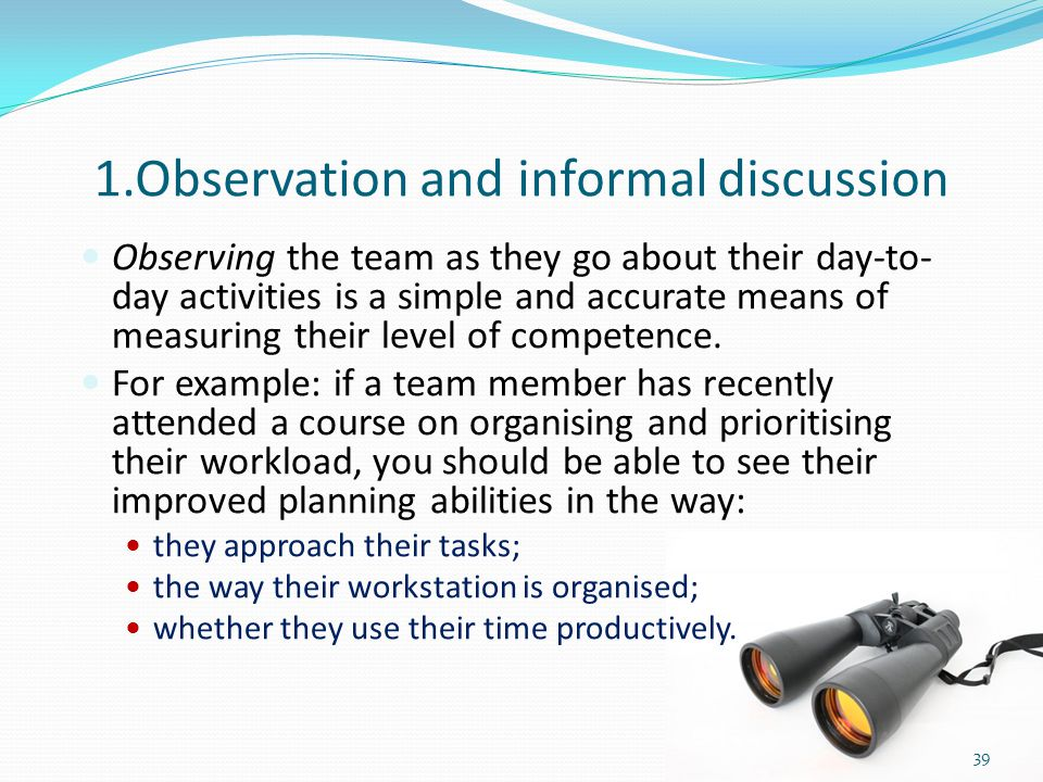 1.Observation and informal discussion