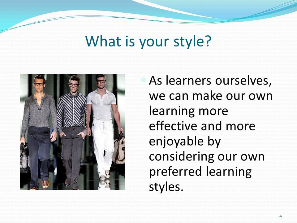 What is your style