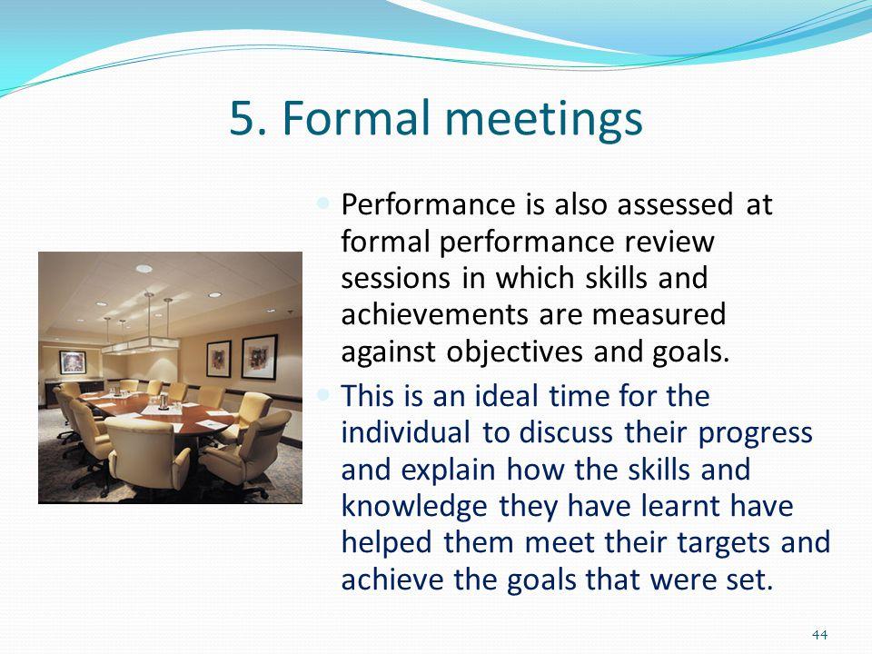 5. Formal meetings