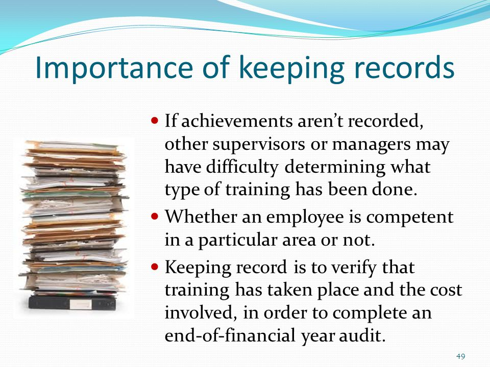 Importance of keeping records