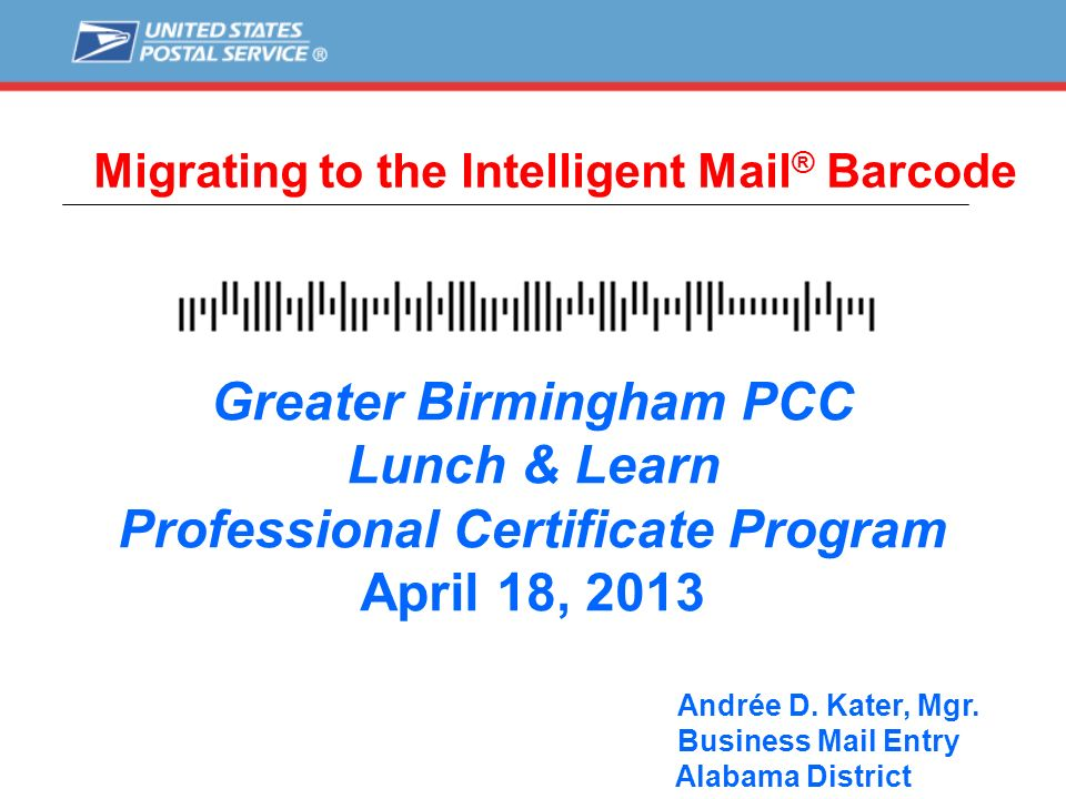 Migrating to the Intelligent Mail® Barcode