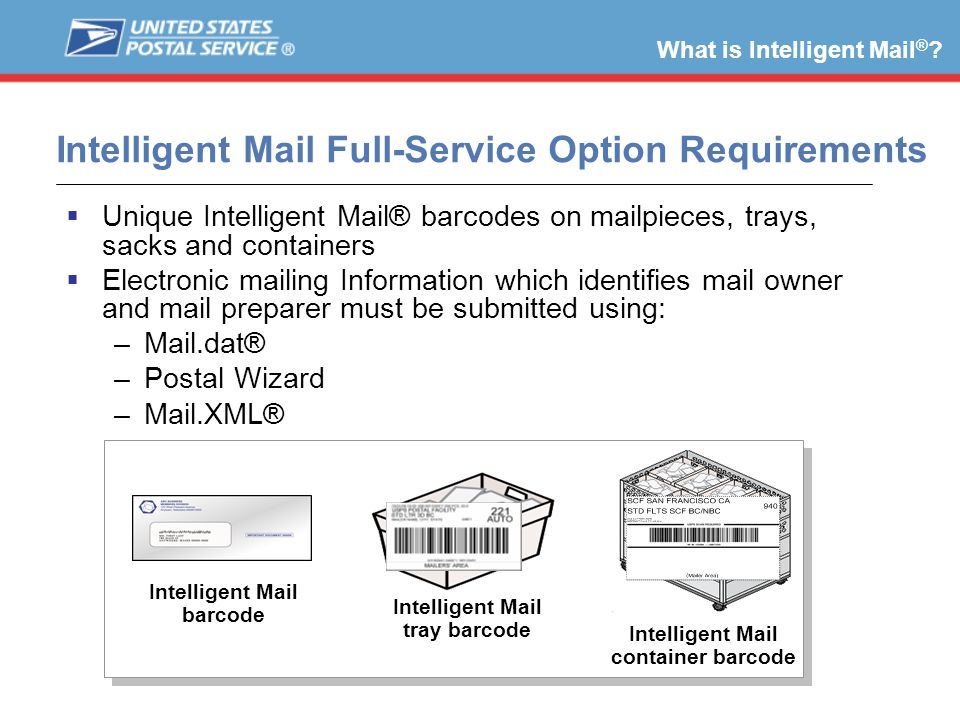 Intelligent Mail Full-Service Option Requirements