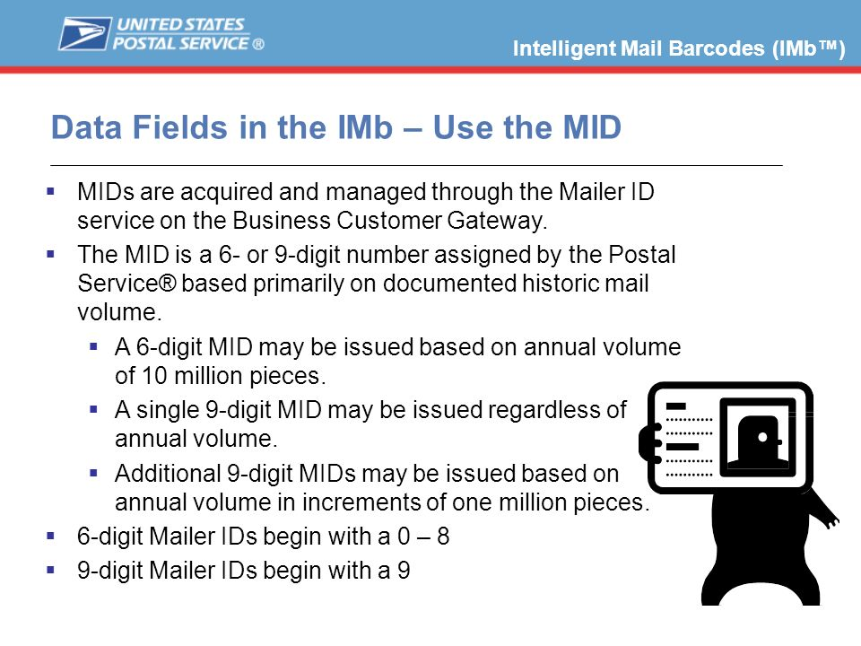 Data Fields in the IMb – Use the MID