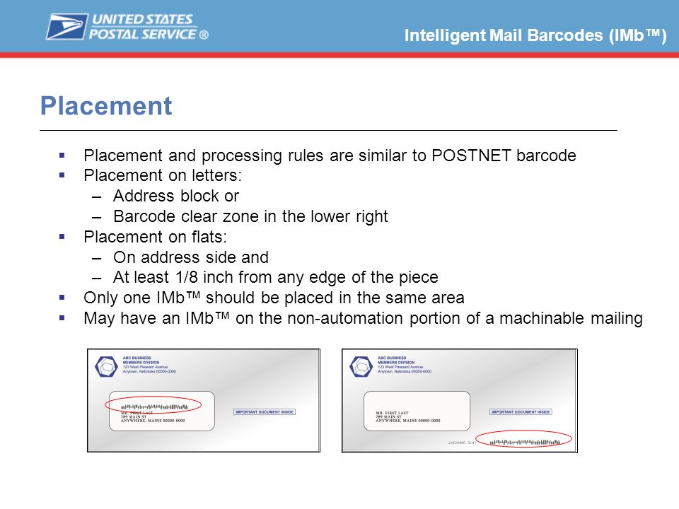 Placement Intelligent Mail Barcodes (IMb™)