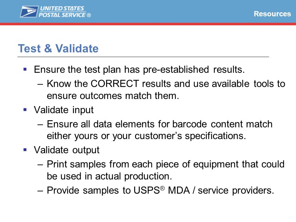 Test & Validate Ensure the test plan has pre-established results.